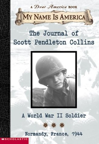 9780439445764: The Journal of Scott Pendleton Collins: A World War 2 Soldier