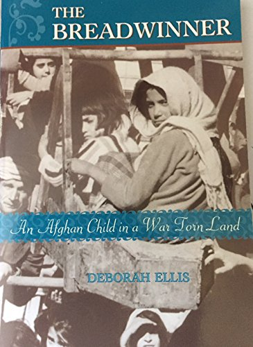 9780439446334: The Breadwinner: An Afghan Child in a War Torn Land