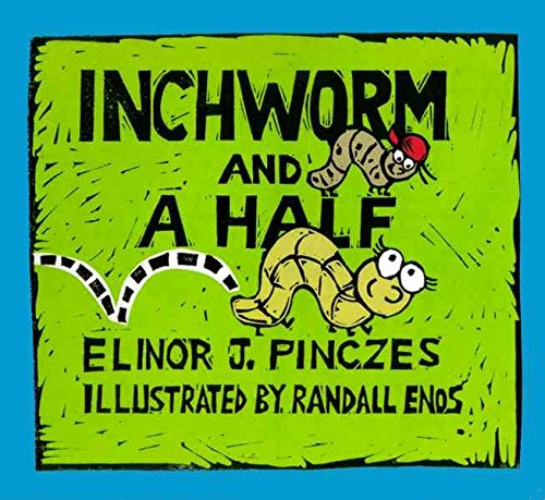 9780439447102: Inchworm and A Half