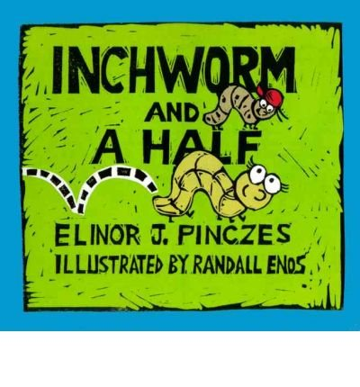 9780439447102: Inchworm and A Half