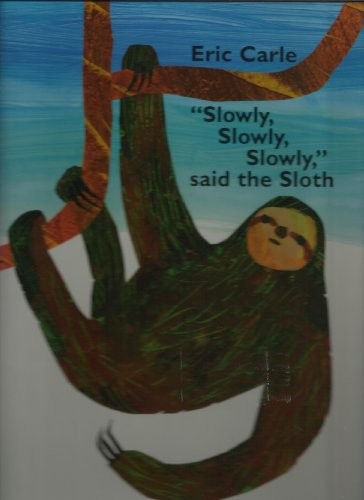 9780439447133: Slowly, Slowly, Slowly, Said the Sloth