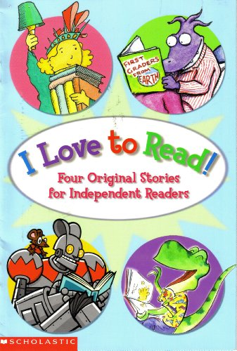 I Love to Read! (0439448328) by Rachel Vail; Shana Corey; Peter Maloney; Dav Pilkey