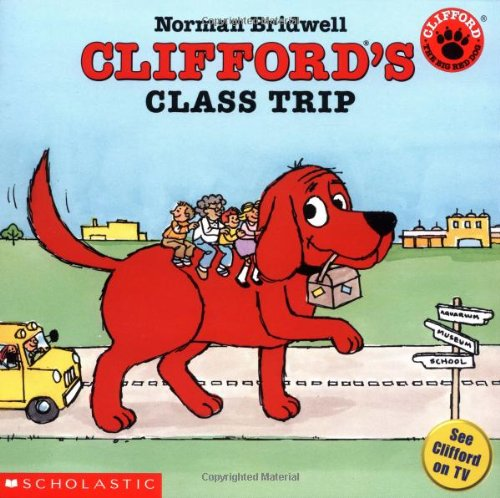 9780439449311: Clifford's Class Trip