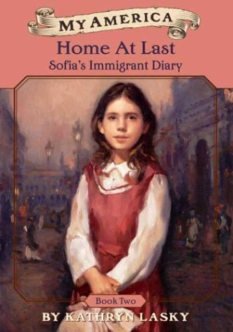 9780439449632: My America: Home At Last: Sofia's Immigrant Diary Book Two