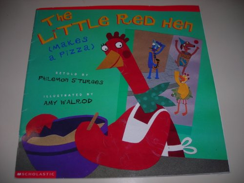 9780439450768: LITTLE RED HEN (MAKES A PIZZA)