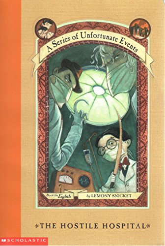 9780439451079: The Hostile Hospital (A Series of Unfortunate Events #8)