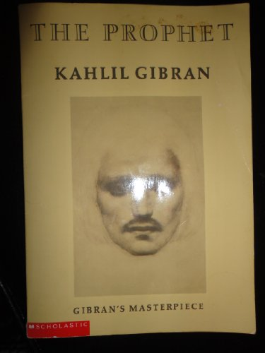 The Prophet: Kahill Gibran