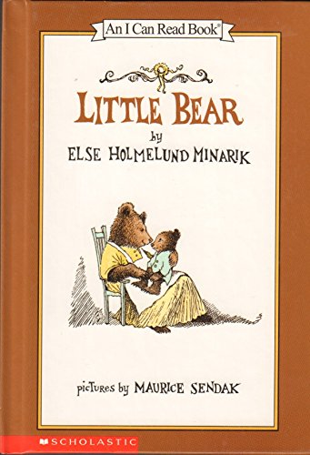 Little Bear (An I Can Read Book): Else Holmelund Minarik