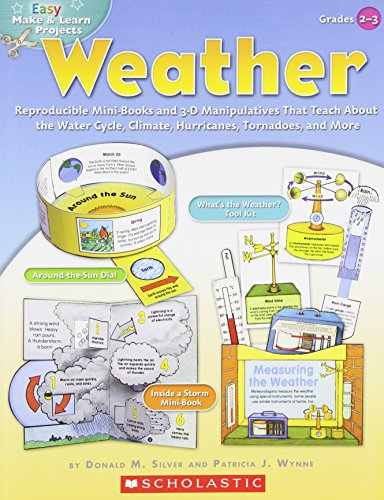 9780439453363: Easy Make & Learn Projects: Weather: Reproducible Mini-Books and 3-D Manipulatives That Teach About the Water Cycle, Climate, Hurricanes, Tornadoes, and More