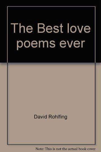 9780439453455: The Best love poems ever: A collection of poetry's most romantic voices (Scholastic classics)