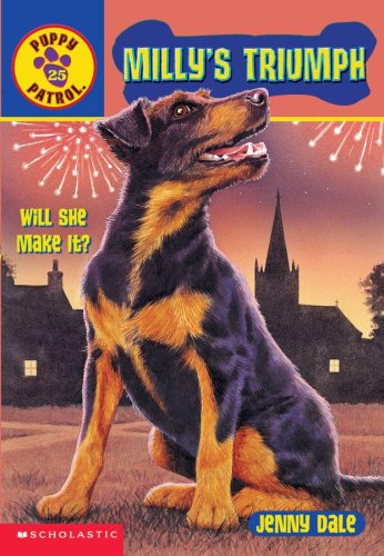 9780439453462: Milly's Triumph (Puppy Patrol #25) (Puppy Patrol, #25)