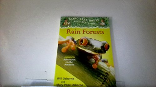 9780439454391: Rain forests: A nonfiction companion to Afternoon on the Amazon (Magic tree house research guide)