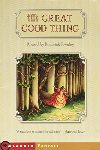 9780439454438: The Great Good Thing (Sylvie Cycle, Book 1)