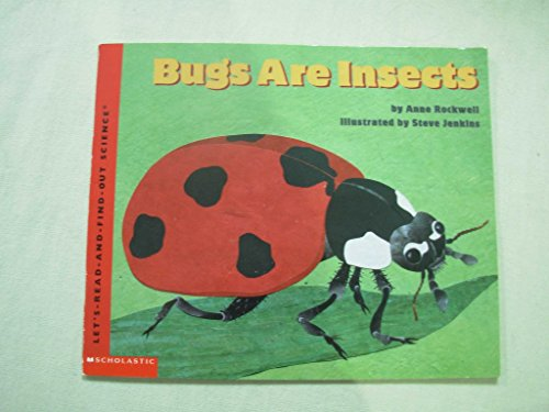 9780439454636: Bugs are insects (Let's-read-and-find-out)