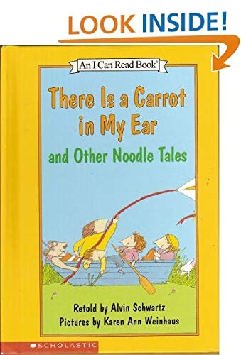9780439454858: There is a carrot in my ear, and other noodle tales (An I can read book)