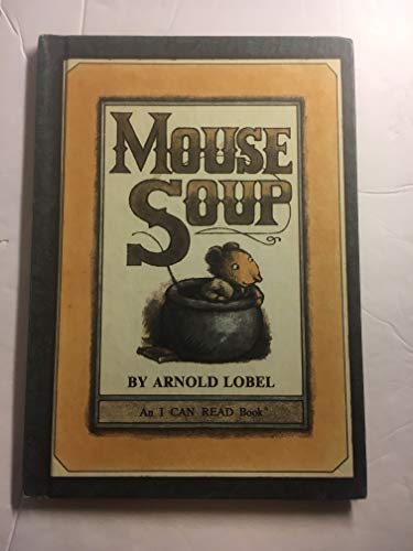 9780439454988: Mouse Soup (An I Can Read Book)