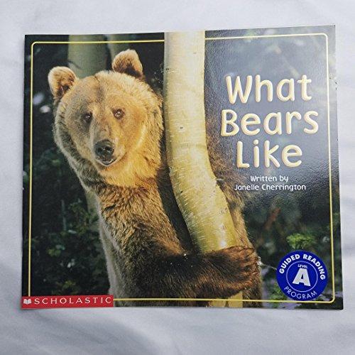 9780439455176: What Bears Like