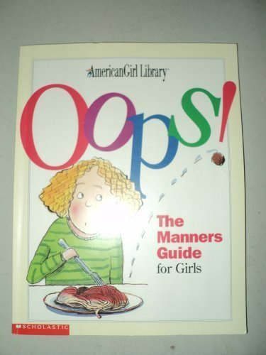 9780439455183: Oops! The Manners Guide for Girls (American Girl Library)
