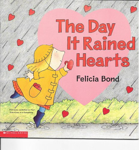 9780439455701: The Day It Rained Hearts