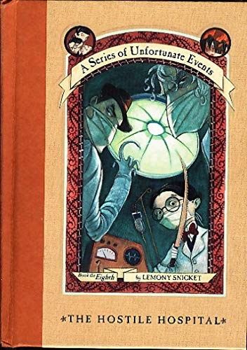 9780439455718: The Hostile Hospital (A Series of Unfortunate Events Book of the Eighth) Edition: Reprint