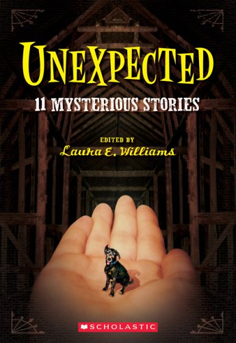 9780439455855: Unexpected: Eleven Mysterious Stories