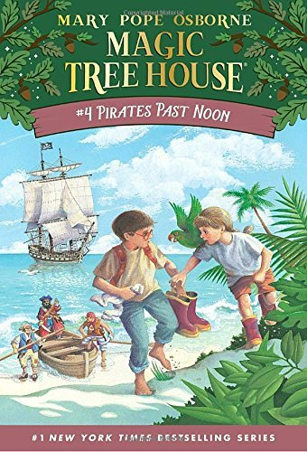 9780439455954: Pirates Past Noon (The Magic Tree House, #4)