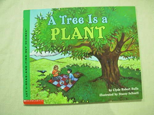 9780439456142: A tree is a plant (Let's-read-and-find-out science)