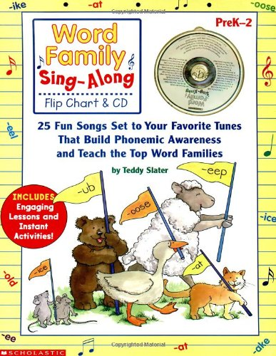 9780439456708: Word Family Sing-Along Flip Chart & CD: 25 Fun Songs Set to Your Favorite Tunes That Build Phonemic Awareness and Teach the Top Word Families