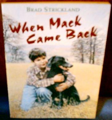 9780439456791: When Mack Came Back