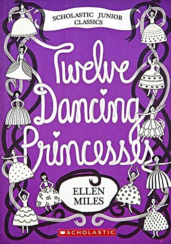 9780439457088: The Twelve Dancing Princesses (Scholastic Junior Classics)