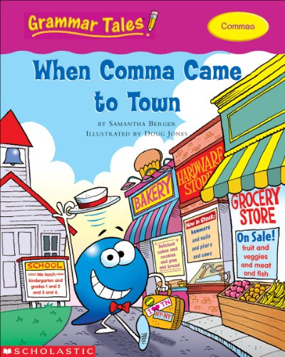 9780439458221: Grammar Tales: When Comma Came to Town