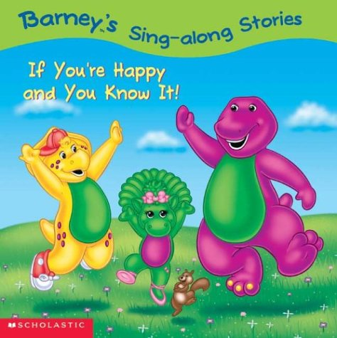 9780439458627: Barney's Sing-Along Stories: If You're Happy And You Know It!
