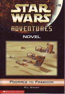 9780439458917: Podrace to Freedom (Star Wars Adventures, 12)