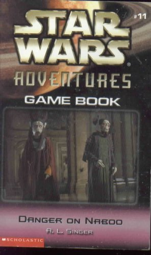9780439458986: Danger on Naboo (Star War Adventres Game Book, #11)