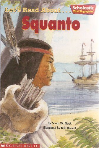 9780439459525: Let's Read About... Squanto (Scholastic First Biographies)