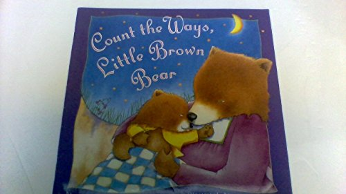 9780439460095: Count the Ways, Little Brown Bear