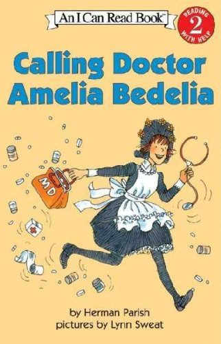 9780439465250: Calling Doctor Amelia Bedelia: An I Can Read Book
