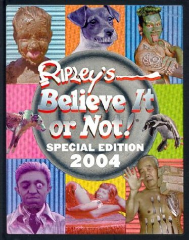 Ripley's Special Edition 2004 (Ripley's Believe It Or Not) (0439465532) by Mary Packard