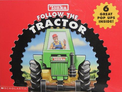 9780439465601: Tonka Follow the Tractor 6 great pop ups inside!