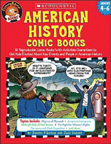 9780439466059: American History Comic Books: Twelve Reproducible Comic Books With Activities Guaranteed to Get Kids Excited About Key Events and People in American History (Funnybone Books)