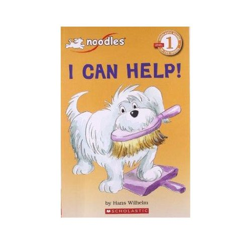 I Can Help! (Scholastic Reader, Level 1): Wilhelm, Hans