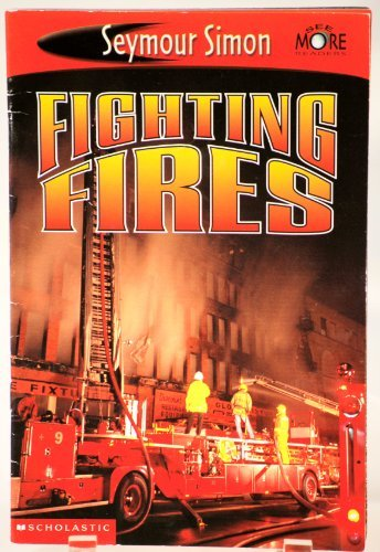 9780439467810: Fighting Fires (See More Readers)