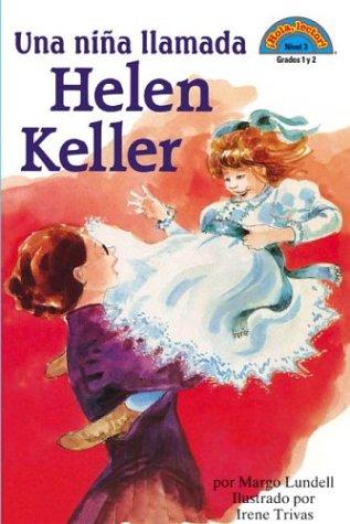 9780439467865: Una niña llamada Helen Keller: (Spanish language edition of A Girl Named Helen Keller) (Hola, Lector!) (Spanish Edition)