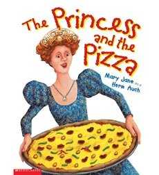9780439468060: The Princess and the Pizza [Taschenbuch] by Mary Jane & Herm Auch