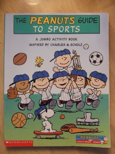 9780439468244: The Peanuts Guide to Sports: A Jumbo Activity Book