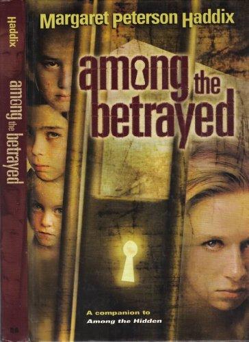 9780439468343: Among the Betrayed