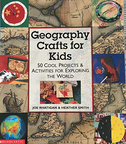 9780439468596: Geography Crafts for Kids 50 Cool Projects & Activities for Exploring the World