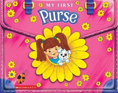 9780439468794: My First Purse