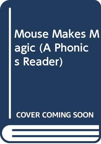 9780439469692: Mouse Makes Magic (A Phonics Reader)