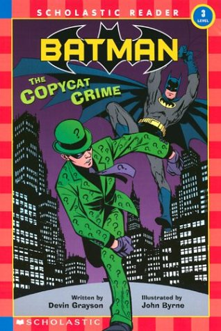 9780439470971: Batman: The Copycat Crime (Scholastic Reader, Level 3)
